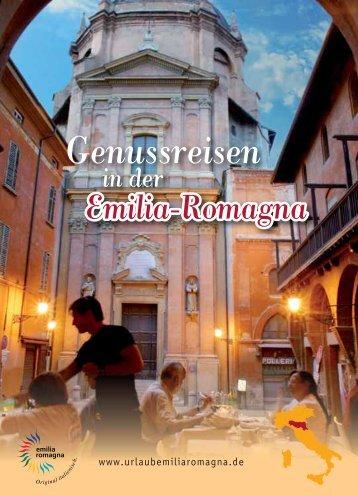 Genussreisen - Emilia Romagna Turismo