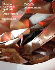 Southern California Institute of Architecture 2008–09 Course Catalog