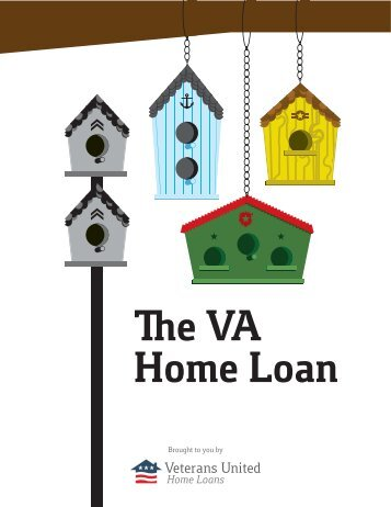 Brought to you by - Veterans United Home Loans