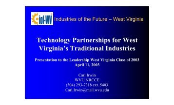 Technology Partnerships for West Virginia's Traditional Industries