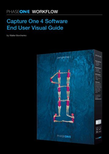 Capture One 4 Software End User Visual Guide - Nikonians