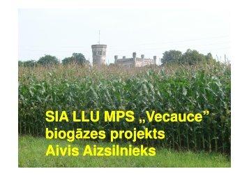 """SIA LLU MPS """"Vecauce"""" biogāzes projekts biogāzes projekts ... - BT 1"""