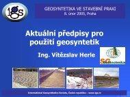 Ing. Vítězslav Herle - Aktuální předpisy pro použití geosyntetik - igs.cz