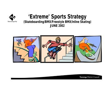 'Extreme' Sports Strategy - Tauranga City Council