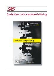 Slutsatser och sammanfattning 1.9 MB pdf - SNS