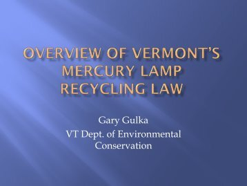 Overview of Vermont's Mercury Lamp Recycling Law - NERC