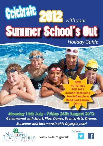 Schools Out Summer Leaflet 2012 - North West Leicestershire ...