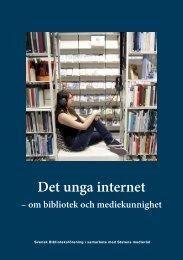 Det unga internet – om bibliotek och ... - Statens medieråd