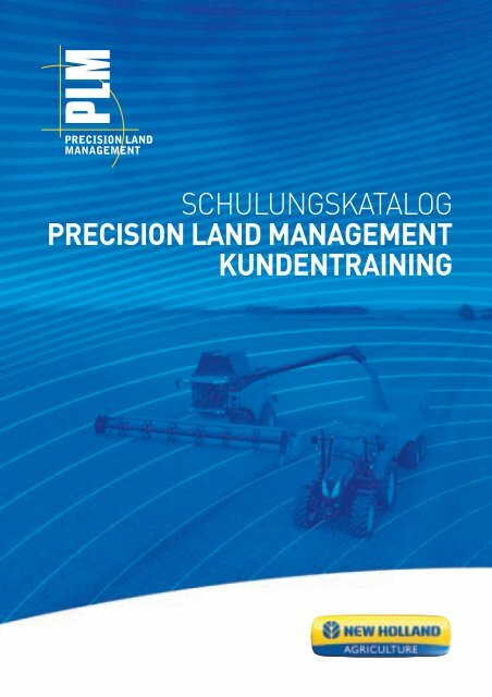 schulungskatalog precision land management ... - New Holland