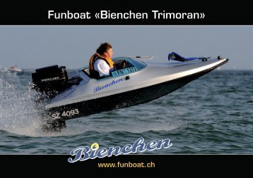 Funboat «Bienchen Trimoran» - Boot