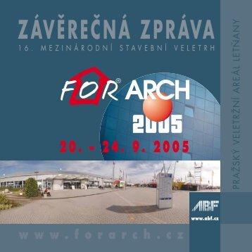 Záverečná zpráva FOR ARCH 2005
