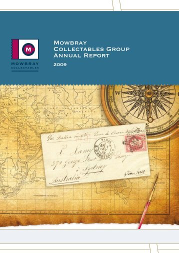 Annual Report 2009 - Mowbray Collectables