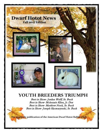 2011 Fall Issue - the American Dwarf Hotot Rabbit Club