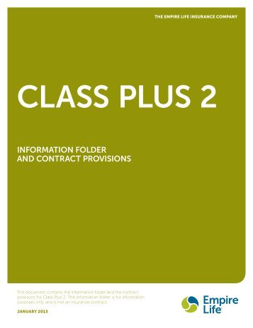 Class Plus 2 Information Folder and Contract Provisions - Empire Life