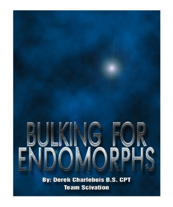 Bulking for Endomorphs - Bodybuilding.com