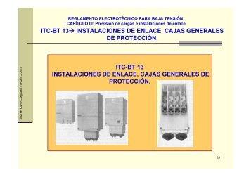 itc-bt 13→ instalaciones de enlace. cajas generales de protección ...
