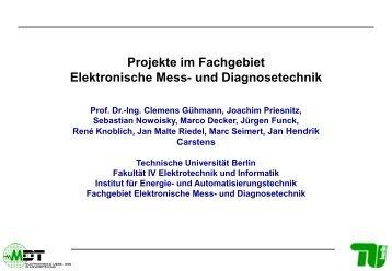 Projekte im Fachgebiet Elektronische Mess - MDT - Technische ...