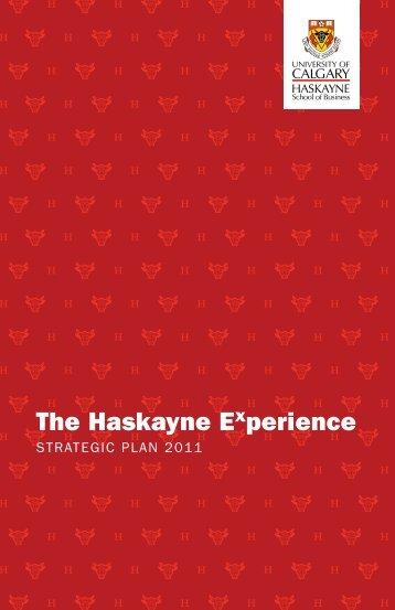 The Haskayne Experience - Haskayne School of Business