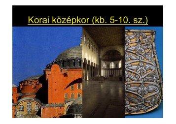 A korai középkor (5-10. század) - nsjg.hu