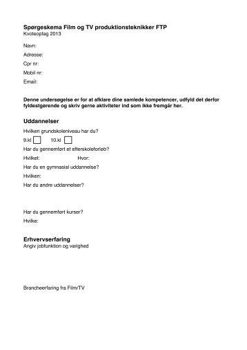 Spørgeskema Film og TV produktionsteknikker FTP Uddannelser ...
