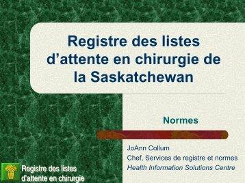 Normes Registre des listes d'attente en chirurgie de la Saskatchewan