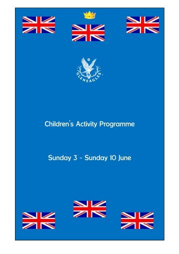 Children's Activity Programme Sunday 3 – Sunday 10 ... - Gleneagles