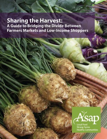 Sharing the Harvest: - ASAP Connections