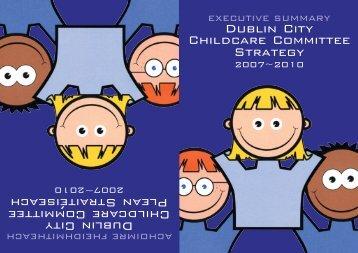 Dublin City Childcare Committee Strategy Dublin City ... - Dublin.ie