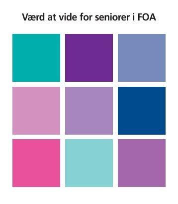 Værd at vide for seniorer i FOA