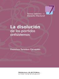 La disolución de los partidos antisistemas - Tribunal Electoral del ...