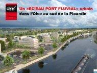 Un «EC'EAU PORT FLUVIAL» urbain dans l'Oise au ... - Ville de Creil