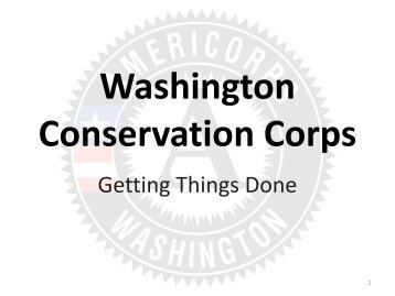 Washington Conservation Corps: Getting Things Done