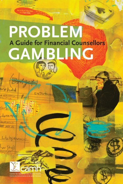 A Guide for Financial Counsellors - ProblemGambling.ca