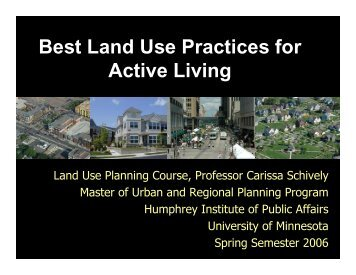 Best Land Use Practices for Active Living