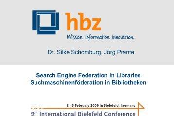Search Engine Federation in Libraries Suchmaschinenföderation...
