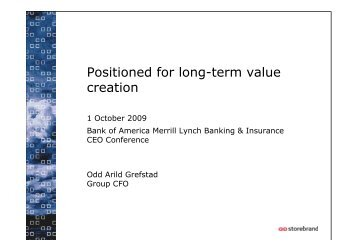 Positioned for long-term value creation - Storebrand