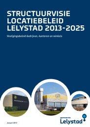 Ontwerp Structuurvisie Locatiebeleid Lelystad 2013-2025