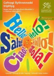 Cefnogi llythrennedd triphlyg: Dysgu iaith yng ... - Learning Wales