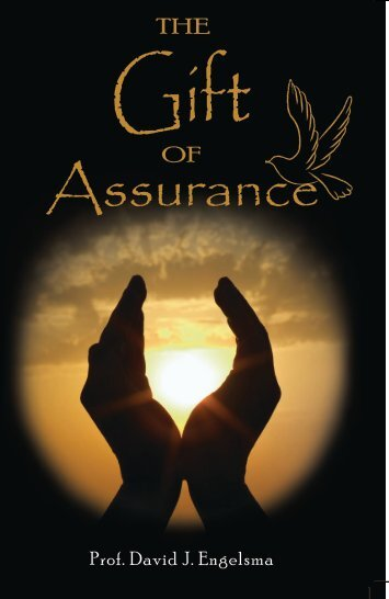 The Gift of Assurance - Protestant Reformed Churches in America