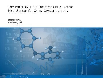 The PHOTON 100: The First CMOS Active Pixel Sensor for ... - Bruker