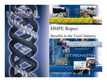 HMPE Ropes: - Samson Rope
