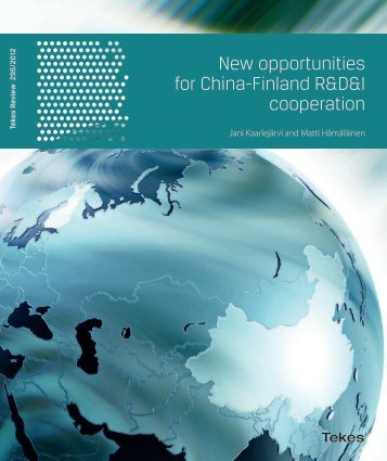 New Opportunities for China-Finland R&D&I cooperation - Tekes