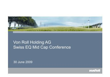 Von Roll Holding AG Swiss EQ Mid Cap Conference