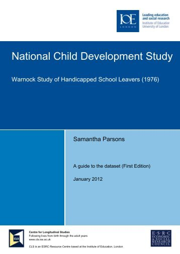 NCDS user guide: Warnock study of handicapped school leavers