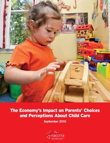 The Economy's Impact on Parents' - National Association of Child ...
