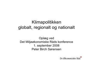 Klimapolitiken - globalt, regionalt og nationalt