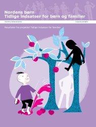 Nordens børn Tidlige indsatser for børn og familier