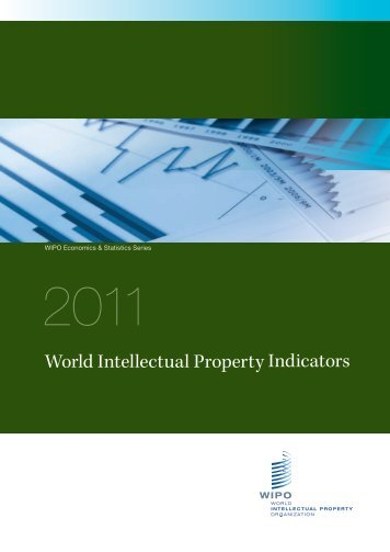 World Intellectual Property Indicators - 2011 - WIPO