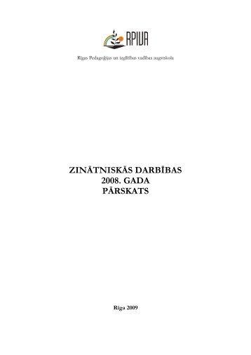 ZINĀTNISKĀS DARBĪBAS 2008. GADA PĀRSKATS - rpiva