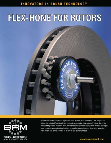 FLEX-HONE FOR ROTORS - Brush Research